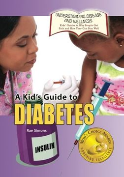 portada KIDS GT DIABETES: Volume 13 (Understanding Disease and Wellness: Kids' Guides to Why People Get Sick and How They Can Stay Well)