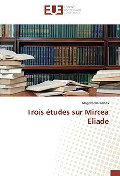 portada Trois Études sur Mircea Eliade (libro en Francés)