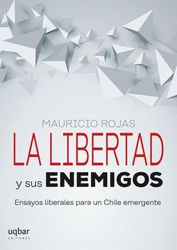 portada La Libertad y sus Enemigos