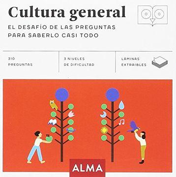 portada Cultura General: El Desafío de las Preguntas Para Saberlo Casi Todo