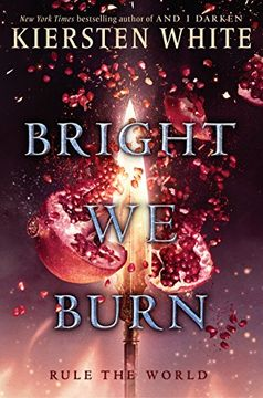 portada Bright we Burn (And i Darken) (libro en Inglés)
