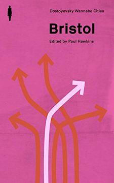 portada Bristol (Dostoyevsky Wannabe Cities) (Volume 1) (libro en inglés)