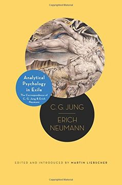 portada Analytical Psychology in Exile: The Correspondence of c. G. Jung and Erich Neumann (Philemon Foundation Series) (libro en Inglés)