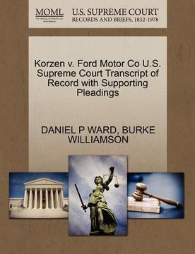 portada korzen v. ford motor co u.s. supreme court transcript of record with supporting pleadings