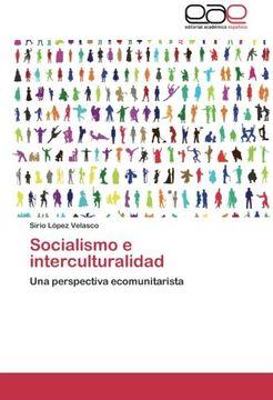 portada Socialismo e Interculturalidad: Una Perspectiva Ecomunitarista