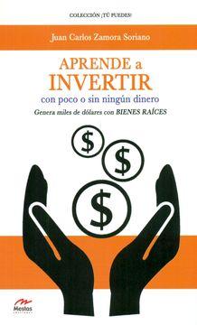 portada Aprende a Invertir con Poco o sin Ningun Dinero