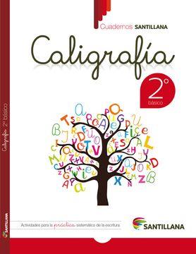 portada Cuaderno Santillana Caligrafia 2º Basico (2015) Santillana