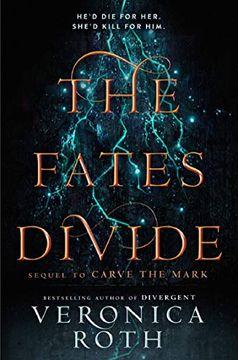 portada Carve the Mark 2. The Fates Divide: Carve the Mark 02 (libro en Inglés)