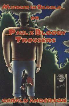 portada murder in bemidji...or...paul`s bloody trousers