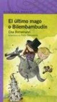 portada El Ultimo Mago o Bilembambudin (Alfaguara Infantil)