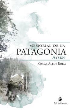 portada Memorial de la Patagonia. Aysén