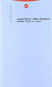 portada Adiós a Emmanuel Lévinas: Palabra de Acogida (Minima Trotta)