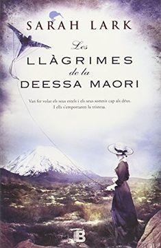 portada Les Llàgrimes De La Deessa Maorí (NB GRANDES NOVELAS)