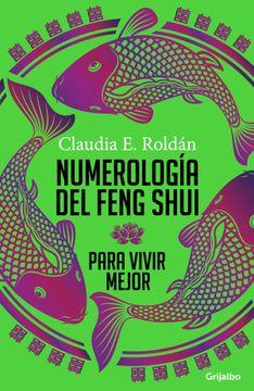 portada Numerología del Feng Shui Para Vivir Mejor