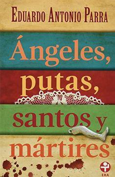 portada Angeles, Putas, Santos y Martires