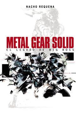 portada Metal Gear Solid. El Legado de big Boss