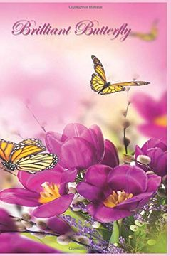 """portada Brilliant Butterfly: 124 Page Softcover, has Lined Pages With a Border, College Rule Composition (6"""" x 9 """"). 4 Dark Pink (libro en inglés)"""