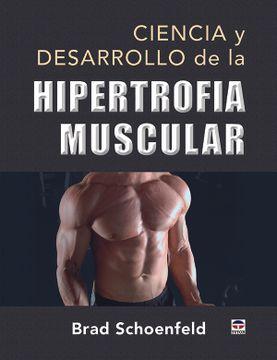 portada Ciencia y Desarrollo de la Hipertrofia Muscular