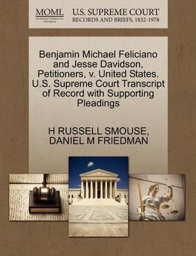 portada benjamin michael feliciano and jesse davidson, petitioners, v. united states. u.s. supreme court transcript of record with supporting pleadings