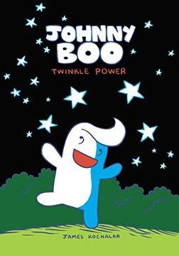 portada Johnny boo Book 2: Twinkle Power: Twinkle Power v. 2: (libro en Inglés)