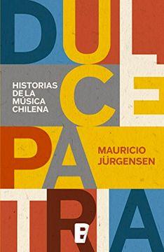 portada Dulce Patria. Historias de la Musica Chilena