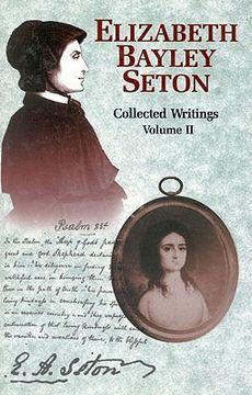 portada elizabeth bayley seton: collected writings volume 2