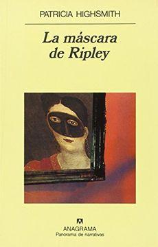 portada La Máscara de Ripley (Panorama de Narrativas)