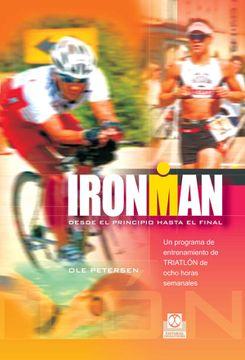 portada Ironman. Programa de Entrenamiento de Triatlón de Ocho Horas Semanales (Deportes)