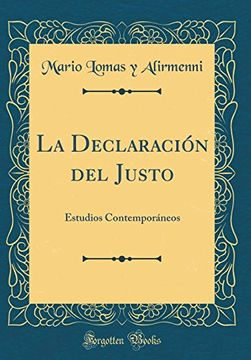 portada La Declaración del Justo: Estudios Contemporáneos (Classic Reprint)