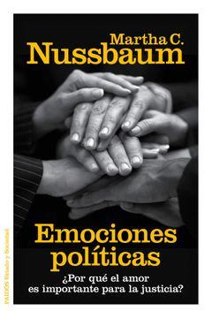 portada Emociones Políticas:  Por qué el Amor es Importante Para la Justicia?