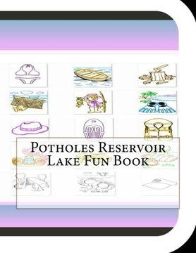 portada Potholes Reservoir Lake Fun Book: A Fun and Educational Book Potholes Reservoir Lake