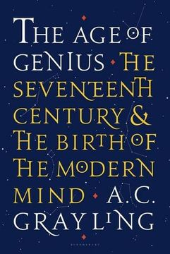 portada The Age of Genius: The Seventeenth Century and the Birth of the Modern Mind