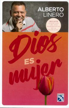 """portada Dios es Mujer. Incluye Afiche con """"Los Diez Mandamientos de la Mujer Diez"""""""