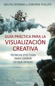 portada Guia Practica Para la Visualizacion Creativa