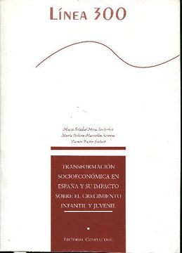 portada Transformacion Socioeconomica En España Y Su Impacto Sobre El Crecimiento Infantil Y Juvenil