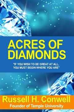 portada [(Acres of Diamonds: The Brilliant Manifesto That Has Inspired Millions)]: [Author: Russell Herman Conwell] Published on (October, 2009)