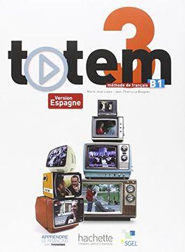 portada Totem 3, B1 Livre Eleve ( Espagne) + cd audio (libro en Francés)