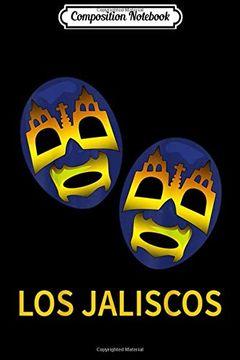 portada Composition Notebook: Lucha Libre los Jaliscos tag Team  Journal (libro en Inglés)