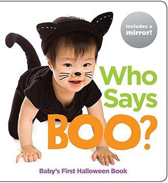 portada Who Says Boo?  Baby's First Halloween Book (hl Baby Mirror Board Books) (libro en Inglés)