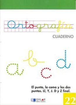 portada ORTOGRAFIA 22 - El punto, la coma y los dos puntos. Ll, Y, J. D y Z final