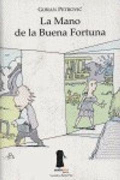 portada Mano De La Buena Fortuna,La (Narrativa Sexto Piso)
