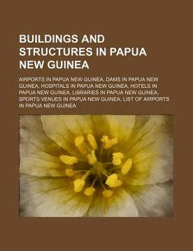 portada buildings and structures in papua new guinea: haus tambaran, papua new guinea stilt house, national library of papua new guinea, morauta house
