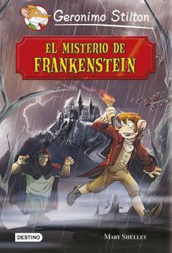 portada El Misterio de Frankenstein: Grandes Historias (Grandes Historias Stilton)
