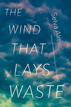 portada The Wind That Lays Waste: A Novel (libro en Inglés)