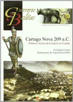 portada Cartago Nova 209 A. Ca -Primera Victoria de Escipion en Espa¥A