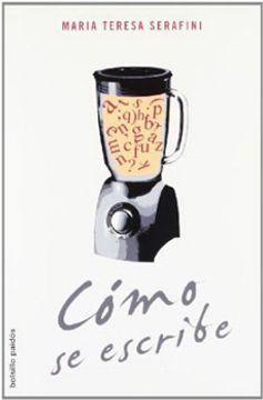 portada Como se Escribe (Instrumentos Paidos Coleccion Dirigida por Umberto Eco)