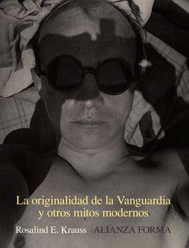 portada La Originalidad de la Vanguardia y Otros Mitos Modernos