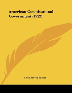 portada american constitutional government (1922)