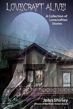 portada Lovecraft Alive! (A Collection of Lovecraftian Stories)
