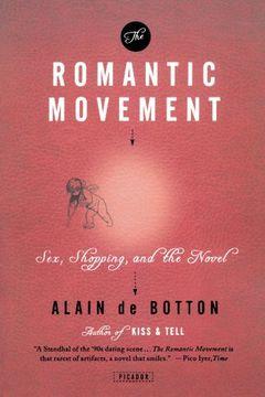portada The Romantic Movement: Sex, Shopping, and the Novel (libro en Inglés)
